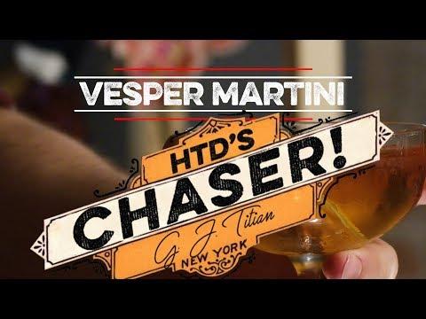 Chaser! Vesper Martini
