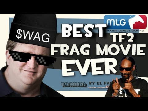 BEST TF2 FRAG MOVIE EVER [MLG]