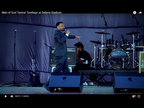 Man of God Tamrat Tarekegn at Sebeta Stadium