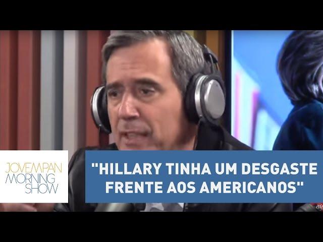 """Villa: """"Hillary tinha um desgaste frente aos americanos""""   Morning Show"""