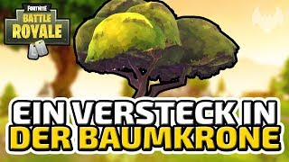 Ein Versteck in der Baumkrone - ♠ Fortnite Battle Royale ♠ - Deutsch German - Dhalucard