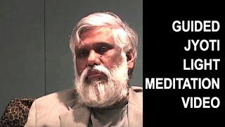 Guided Jyoti Light Meditation By Dr Pillai