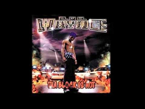 Lil Wayne ft Juvenile and B.G. tha block is hot
