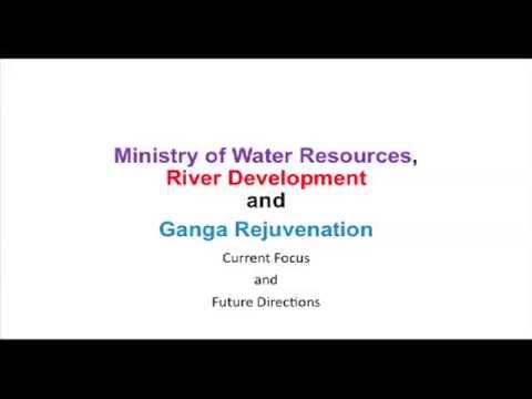 Presentation by Ministry of Water Resources,River Development and Ganga Rejuvenation