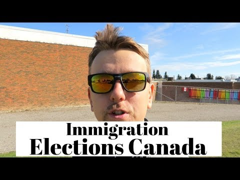 Immigration Changes   Elections Canada