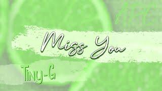 [APC] TINY-G - Miss You