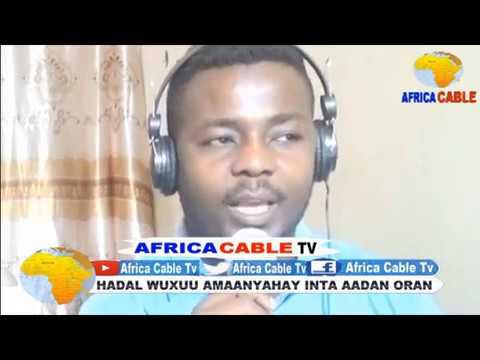 TARTAN AQOONEEEDKA WARBAAHINADA CITYFM IYO AFRICA CABLE TV 5 06 17