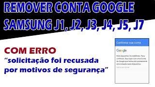Desbloquear Remover Conta Google Samsung J5 J1 J2 J3 J7