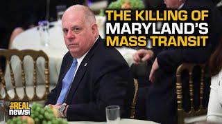 Report: Hogan Killed Mass Transit Despite Discriminatory Impact