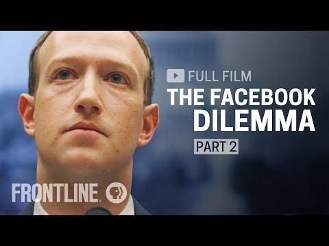 The Facebook Dilemma, Part Two (full film)   FRONTLINE