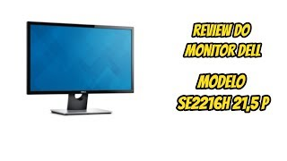 REVIEW MONITOR DELL 21,5 SE2216H