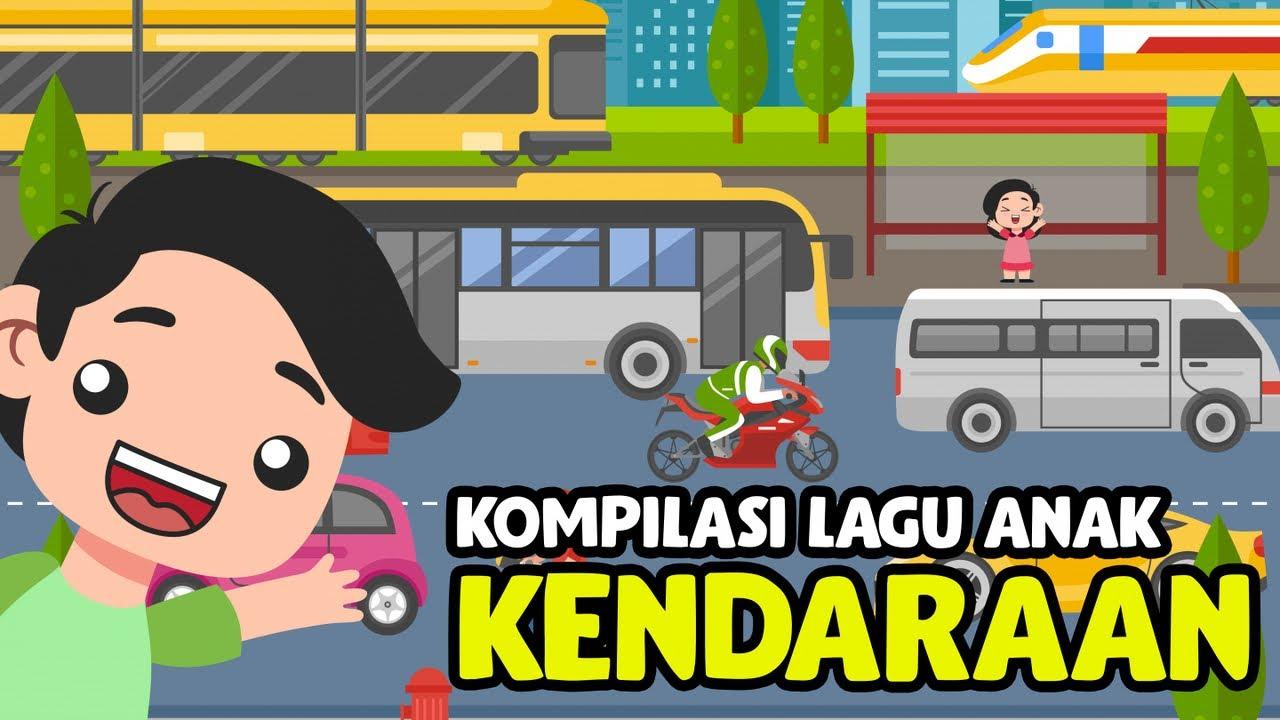Lagu Anak Indonesia 🇮🇩 Tema Kendaraan