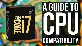 How to know if a CPU is compatible with your Motherboard / RAM