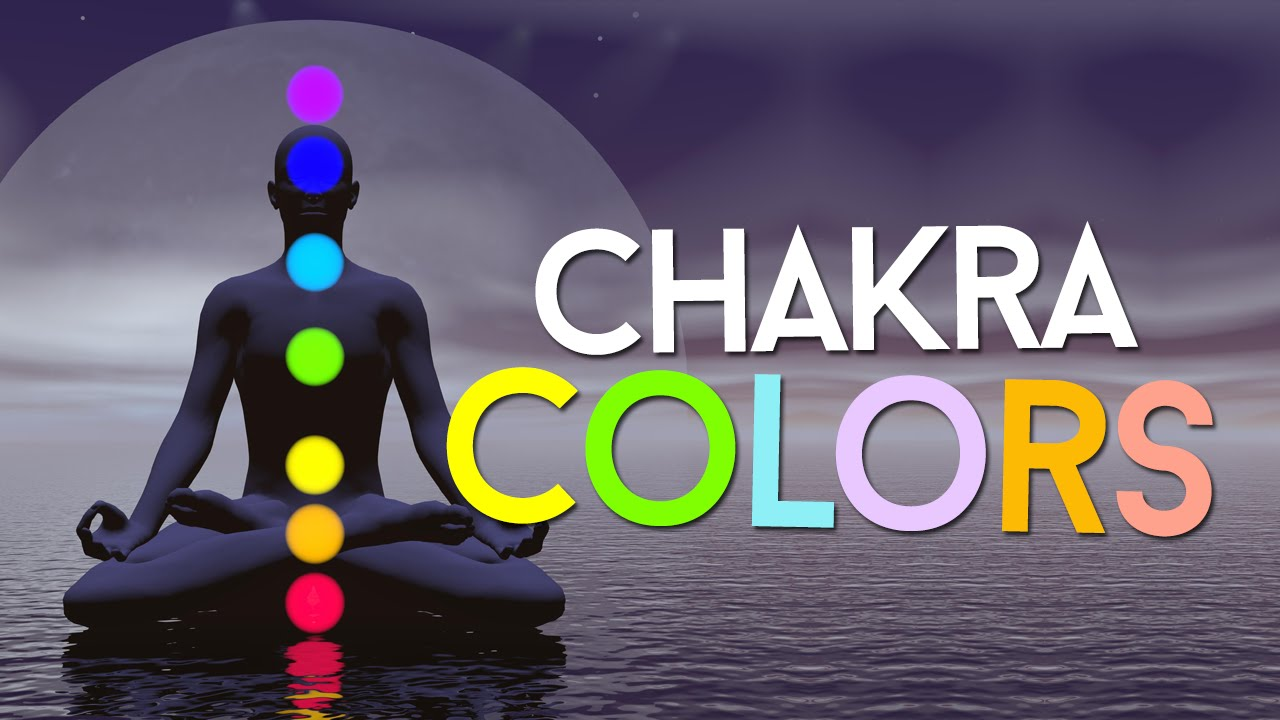 7 Chakra Colors And Meanings Revealed Youtube