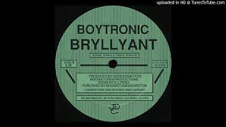 Boytronic – Bryllyant [ᴜ.ꜱ. ʀᴇᴍɪx 87]
