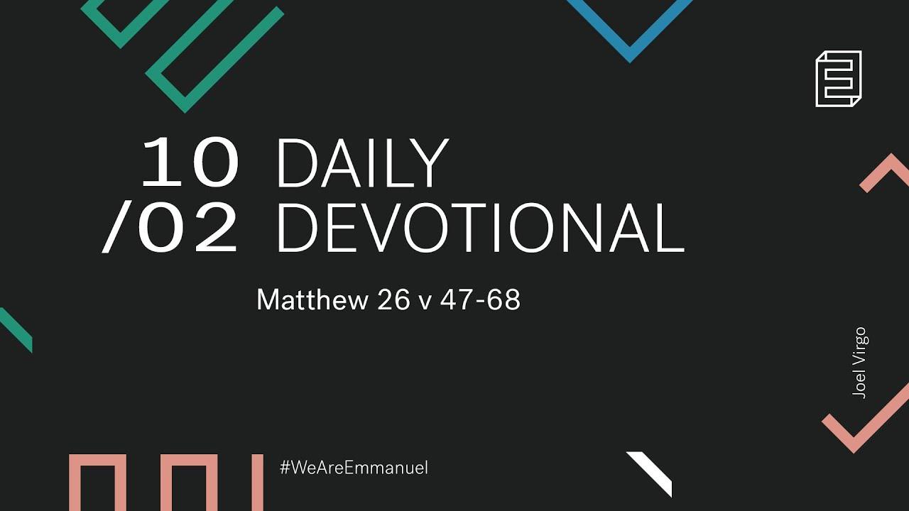 Daily Devotion with Joel Virgo // Matthew 26:47-68 Cover Image