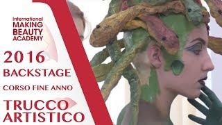 Corso Annuale di Trucco Artistico - Backstage 2016