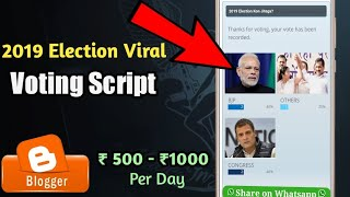 India 2019 Election Viral Voting Script For Blogger | Techy Immo