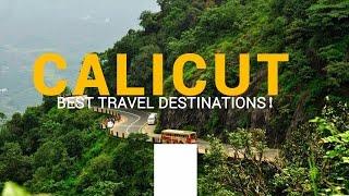 Best places to visit in Calicut I കോഴിക്കോട് ജില്ലയിലെ മികച്ച സഞ്ചാര കേന്ദ്രങ്ങൾ