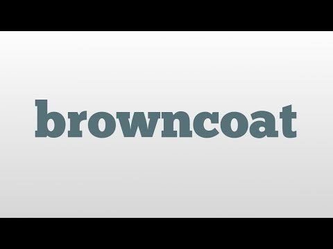 browncoat meaning and pronunciation