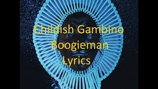 Childish Gambino - Boogieman - Lyrics