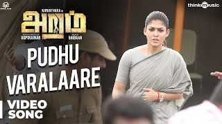 Aramm Songs | Pudhu Varalaare Video Song | Nayanthara | Ghibran | Gopi Nainar
