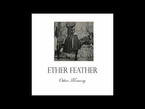 Ether Feather ~ Crystal Palace (Album Version)