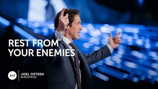 Joel Osteen - Rest From Your Enemies