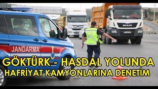 İstanbul Havalimanı - Göktürk yolunda Hafriyat kamyonlarına denetim