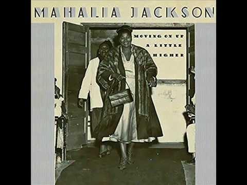 "Mahalia Jackson — ""Move On Up a Little Higher, Pt. 2"" (1948)"