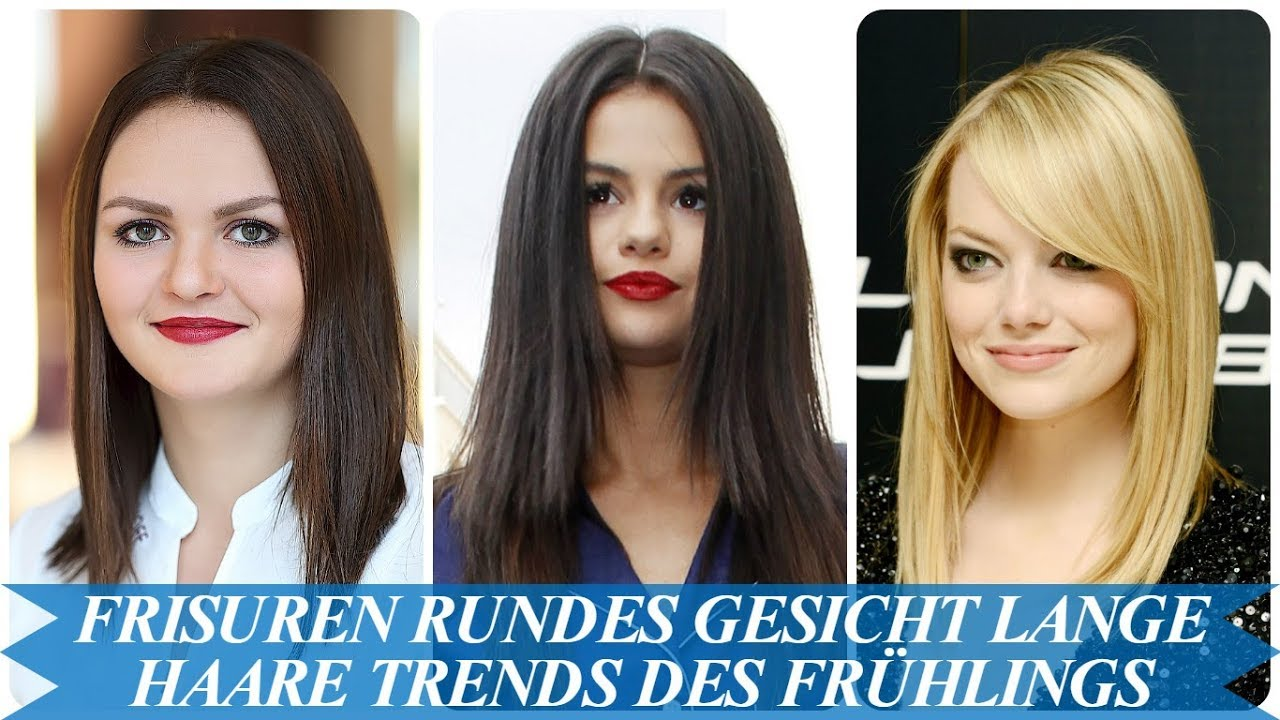 Elegante Frisuren Rundes Gesicht Lange Haare Trends Des Frühlings