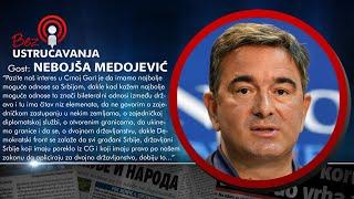 BEZ USTRUČAVANJA - Nebojša Medojević: Moj glavni životni politički cilj je bio pad Mila Đukanovića!