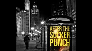 AFTER THE SUCKER PUNCH: the book trailer