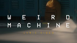 DROELOE - Weird Machine (ft. Nevve) [Official Lyric Video]