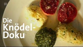Der Knödel: Selber machen und Sternenküche | Doku | Alpenküche | freizeit | Schmidt Max | BR