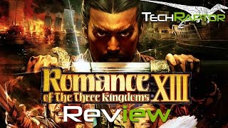 Romance of the Three Kingdoms XIII - Review
