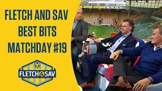 Fletch and Sav Best Bits Matchday #19
