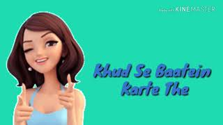 Tanha Tanha Jeete the khud Se Baatein Karte female version status