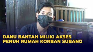 Danu Bantah Tudingan Miliki Akses Penuh ke Rumah Korban Pembunuhan Ibu-Anak di Subang