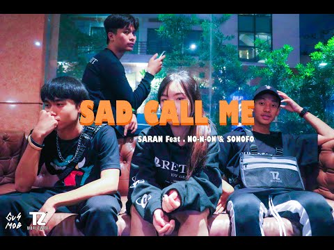 SARAN - เศร้าก็โทรมา Feat.NO-N-ON & SONOFO (Official MV) [Prod.Coolga]
