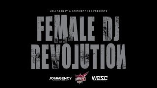 Female DJ Revolution 2014 Promotional Video