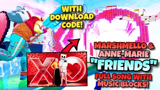 """Marshmello & Anne-Marie - FRIENDS"" full song with Fortnite creative music blocks! (8348-0870-1264)"