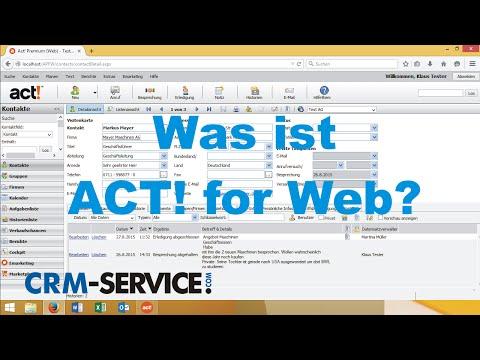 Was ist ACT! for Web? - Weltweit meistverkaufte CRM-Software online. - deutsch