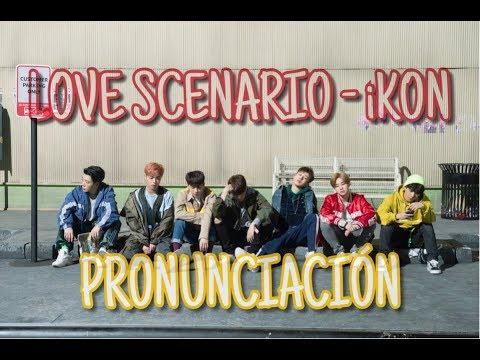 LOVE SCENARIO - iKON [Pronunciación] [Fácil]