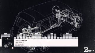 TELEGRAPHIC - The Music (Club Mix)