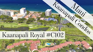 Kaanapali Royal Condos for Sale #C102 - Maui Real Estate