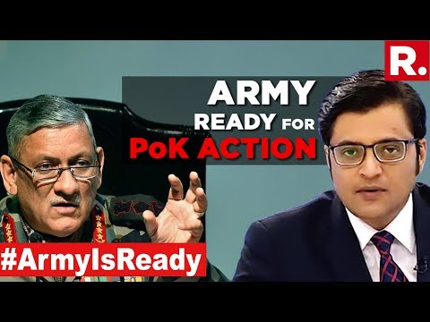 Indian Army Ready For 'Mission Pok' | The Debate With Arnab Goswami