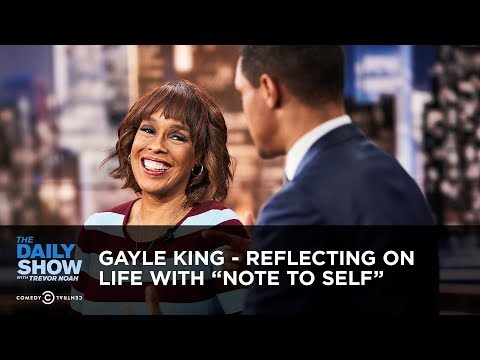 "Gayle King – Reflecting On Life With ""Note To Self"" 
