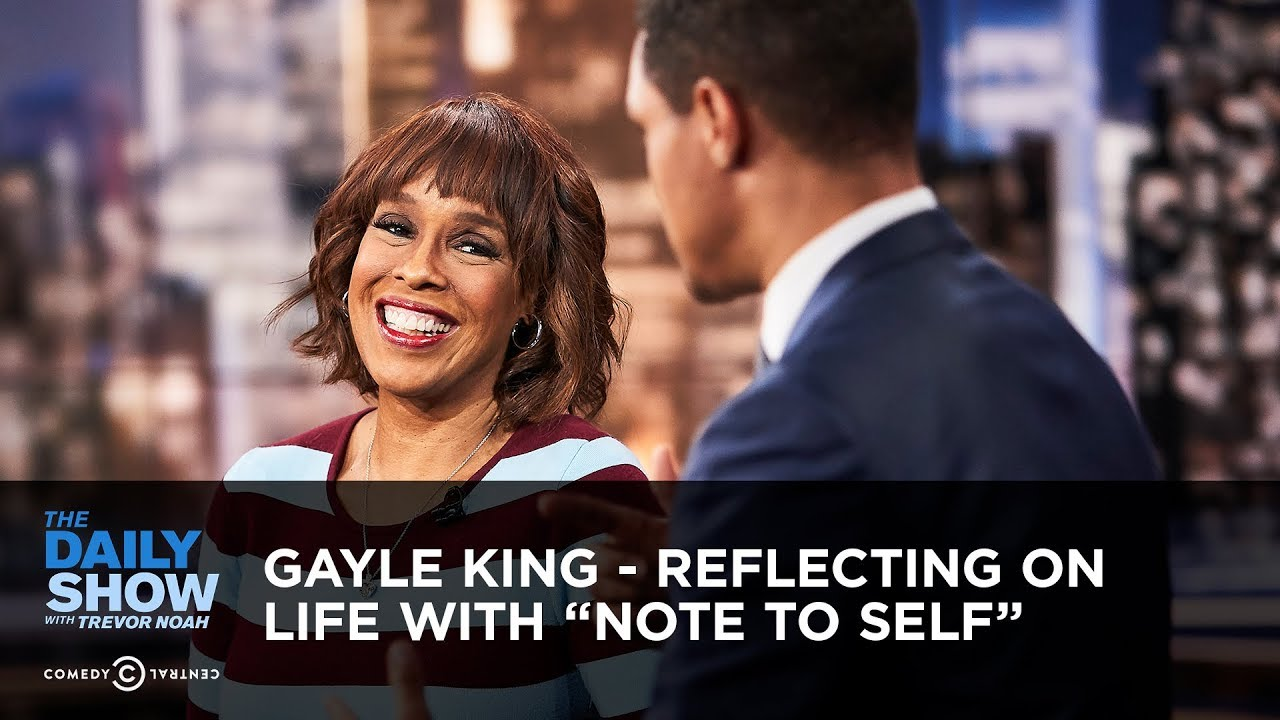 gayle-king-reflecting-on-life-with-note-to-self-the-daily-show