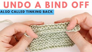 Undo a Bind Oḟf (BO) - How to Tink or UnKnit a Cast Off